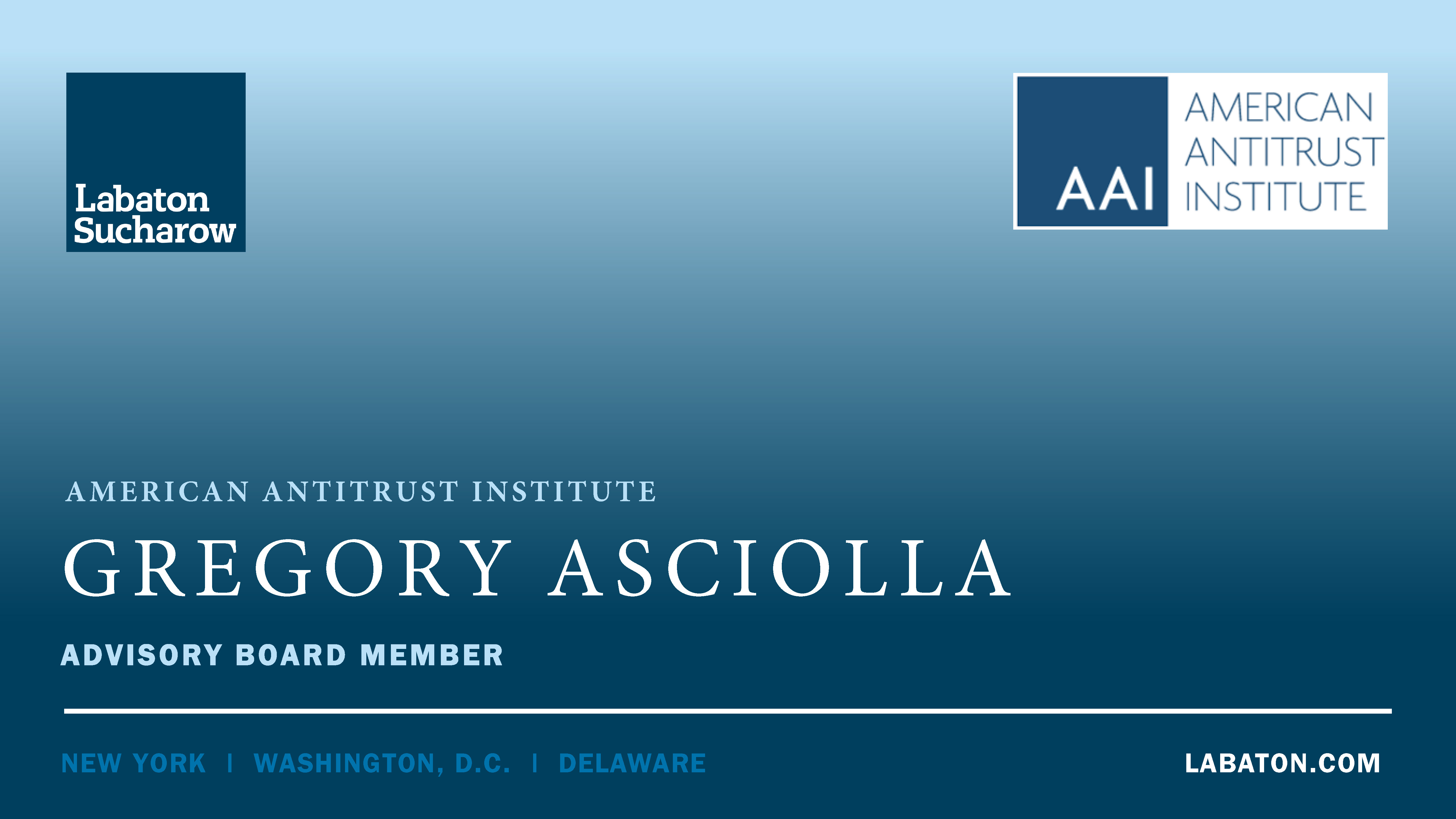 Gregory Asciolla - American Antitrust Advisory Board Member